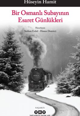 Bir Osmanlı Subayının Esaret Günlükleri