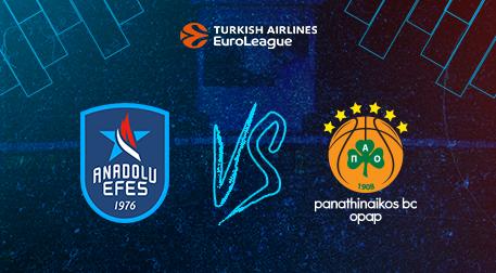 Anadolu Efes - Panathinaikos OPAP