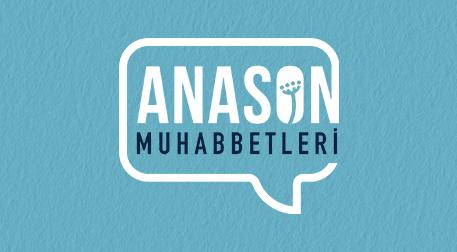 Anason Muhabbetleri