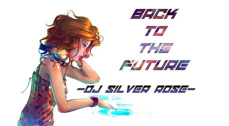 DJ Silver Rose ile Zamanda Yolculuk