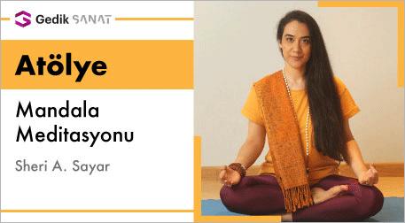 Mandala Meditasyonu: Sheri A. Sayar