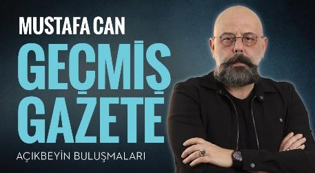 Mustafa Can İle Geçmiş Gazete