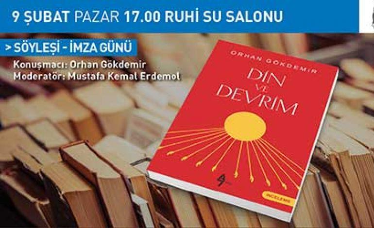 Orhan Gökdemir ile 'Din, Devrim ve Hürriyet'