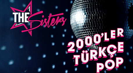 The Sisters ile 2000'ler Party