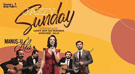 İstanbul Lindy Hoppers Jazzy Sunday - Manuş-u Ala