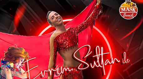 Kadınlar Matinesi - Evrim Sultan & Dj Silver Rose & Darbuka Show