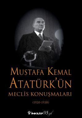 Mustafa Kemal Atatürk'ün Mecli̇s Konuşmaları