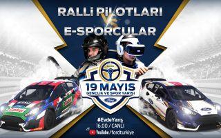 Ford, 19 Mayıs Gençlik ve Spor Yarışı ile Motor Sporlarını Evlerimize Taşıyor!