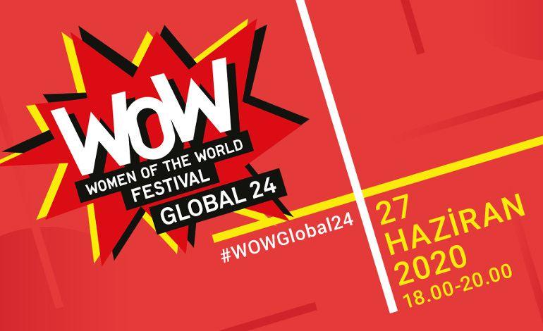 Kadınlar İçin ilk Küresel Dijital Festival: WOW Global 24