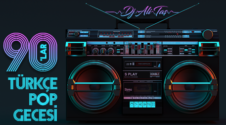 DJ Ali Taş ile Açık Hava da 90'lar Türkçe Pop Parti
