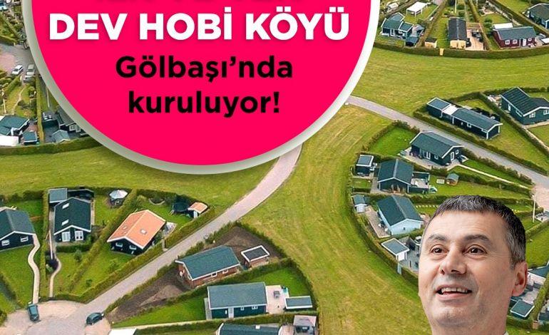 Atatürk'ün İdeal Cumhuriyet Köyü Projesi Gölbaşı'nda Hayata Geçiyor