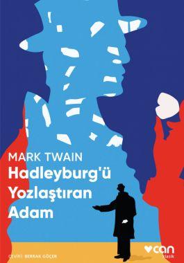 Hadleyburg'ü Yozlaştıran Adam