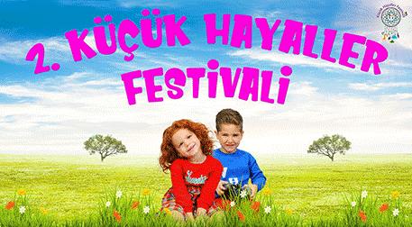 2. Küçük Hayaller Festivali 1.Gün