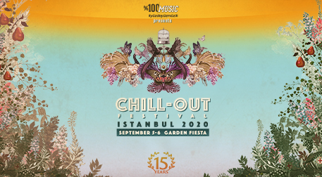 Chill-Out Festival Istanbul 2020 presented by %100 Music