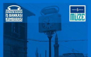 Sanal Sergi 'Evinizin Kasası İş Bankası Kumbarası'
