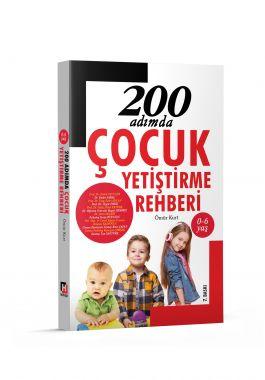 200 Adımda Çocuk Yetiştirme Rehberi
