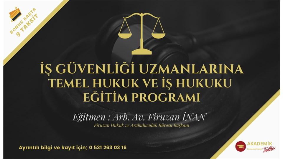 İş Güvenliği Temel Hukuk ve İş Hukuku Eğitim Programı