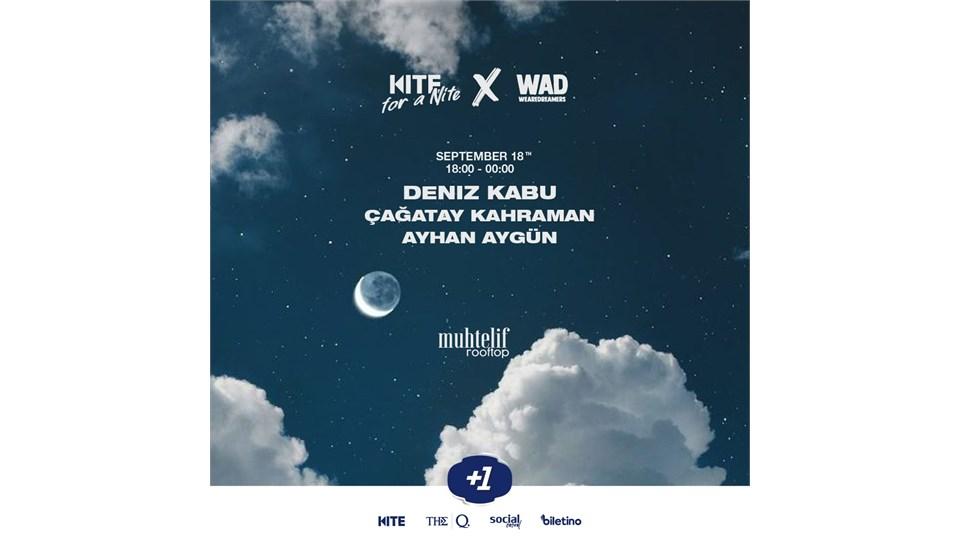 Kite For A Nite & WAD / Deniz Kabu, Çağatay Kahraman, Ayhan Aygün
