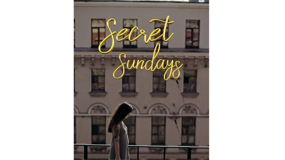 SECRET SUNDAYS part 2