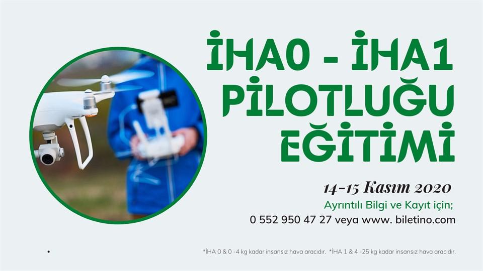 İHA - 0 ve İHA 1 Pilotluğu Eğitimi