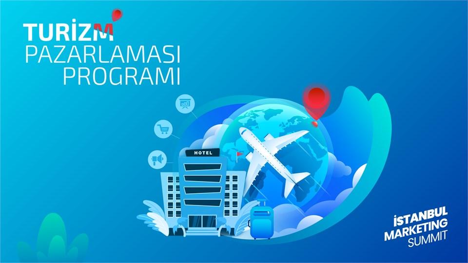 İstanbul Marketing Summit : Turizm Pazarlaması Programı