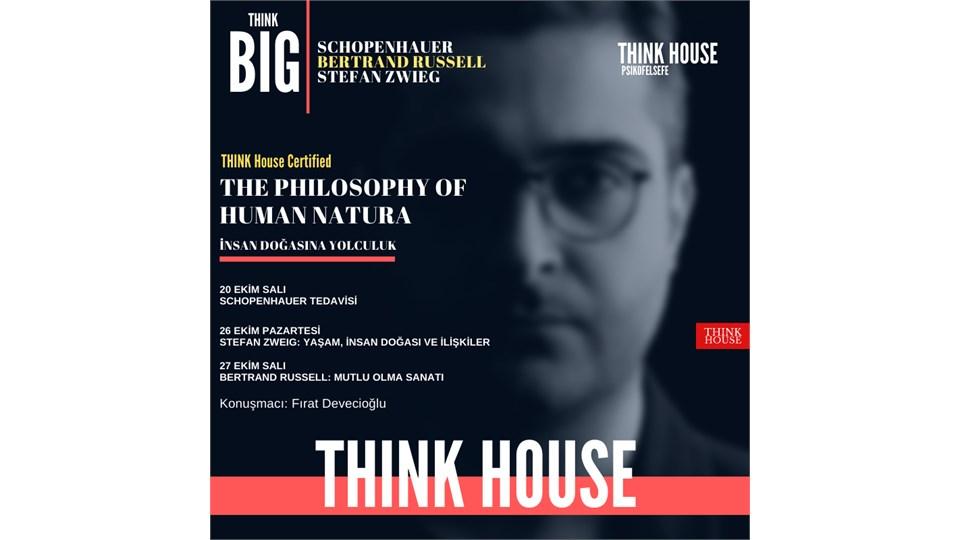 Yaşam, İnsan ve İlişkilerin Doğasına Yolculuk: Human Insight //THINK House Certified The Philosophy of Human Nature (ONLINE/Sınırlı Sayıda Fiziki Katılım)