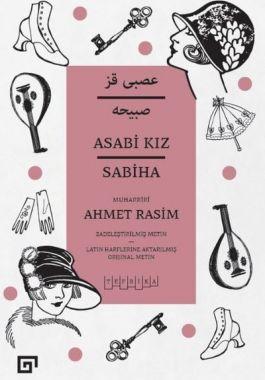 Asabi Kız / Sabiha