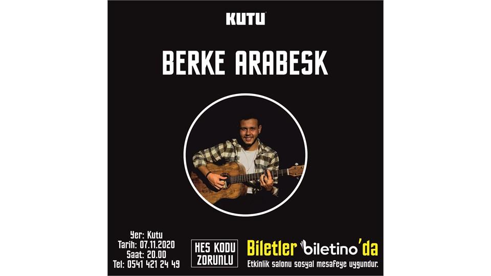 BERKE ARABESK
