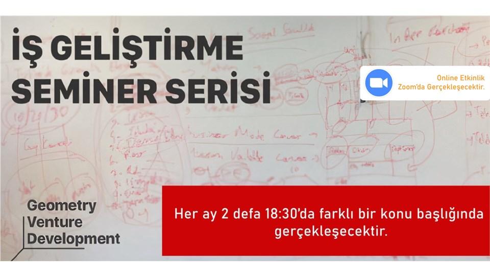İş Geliştirme Seminer Serisi#43 | Yatırım | Geometry Venture Development