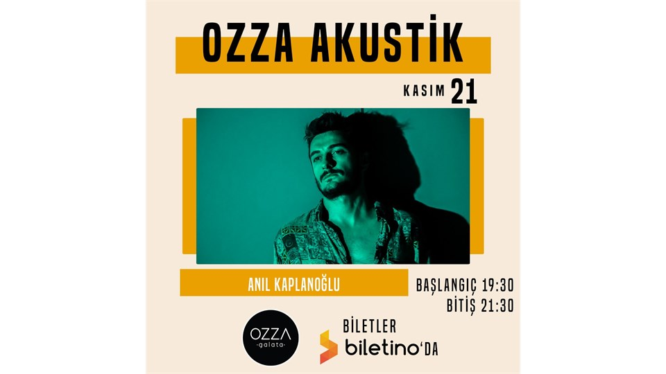 Ozza Akustik - Anıl Kaplanoğlu