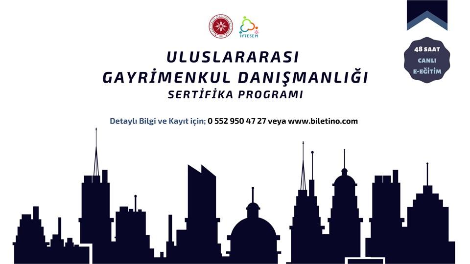 Uluslararası Gayrimenkul Danışmanlığı Sertifika Programı