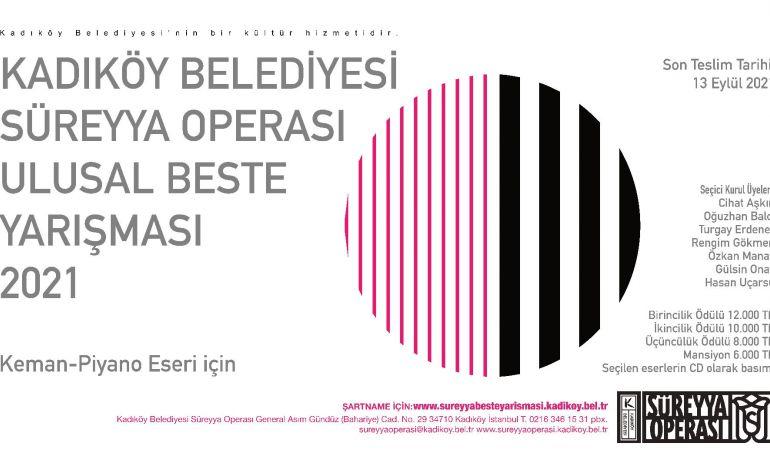 20121 Yılı Süreyya Operası Ulusal Beste yarışması Açıldı