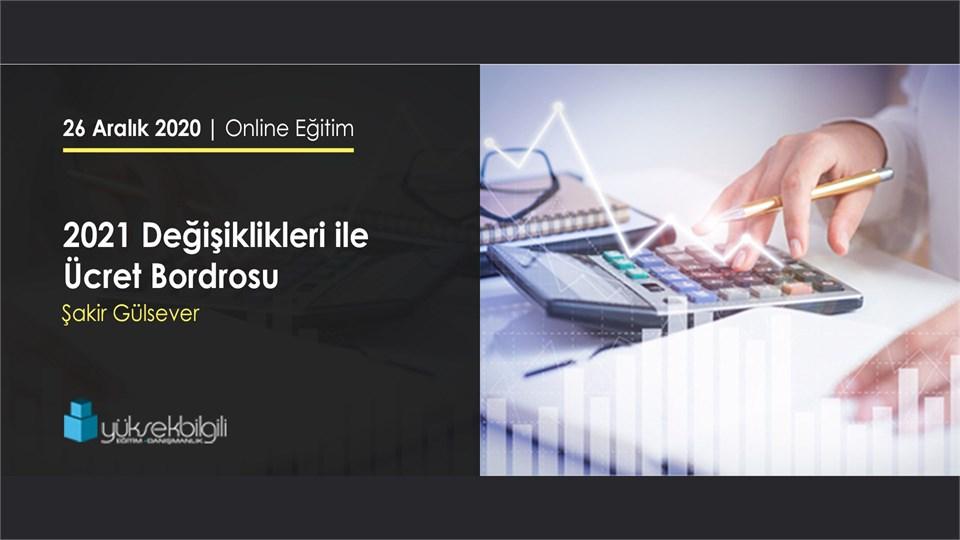2021 Değişiklikleri ile Ücret Bordrosu | Online Eğitimi