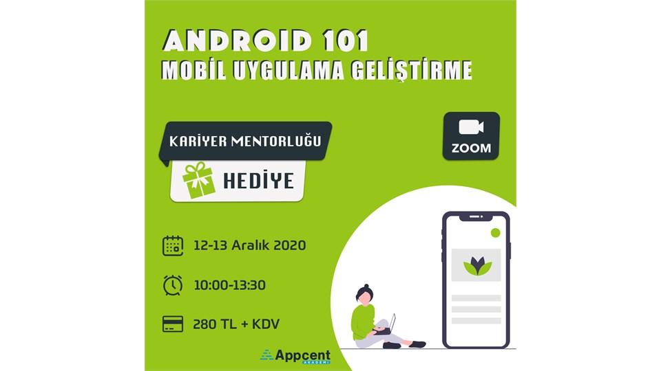 Android 101 - Mobil Uygulama Geliştirme