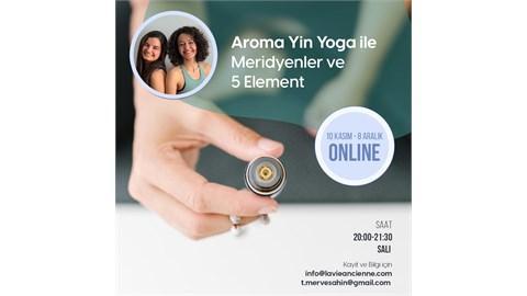 Aroma Yin Yoga Merdiyenler & 5 Element