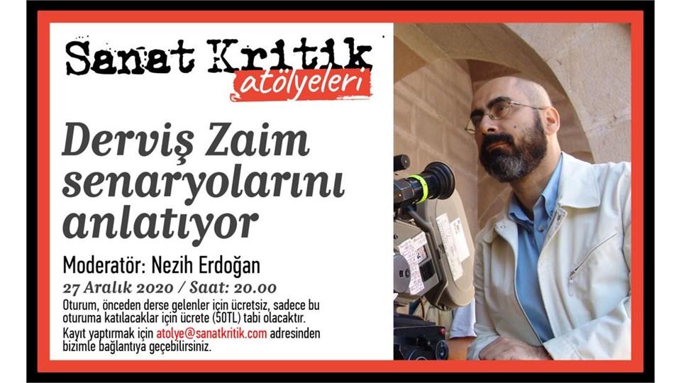 Sanat Kritik- Derviş Zaim Senaryolarını Anlatıyor!