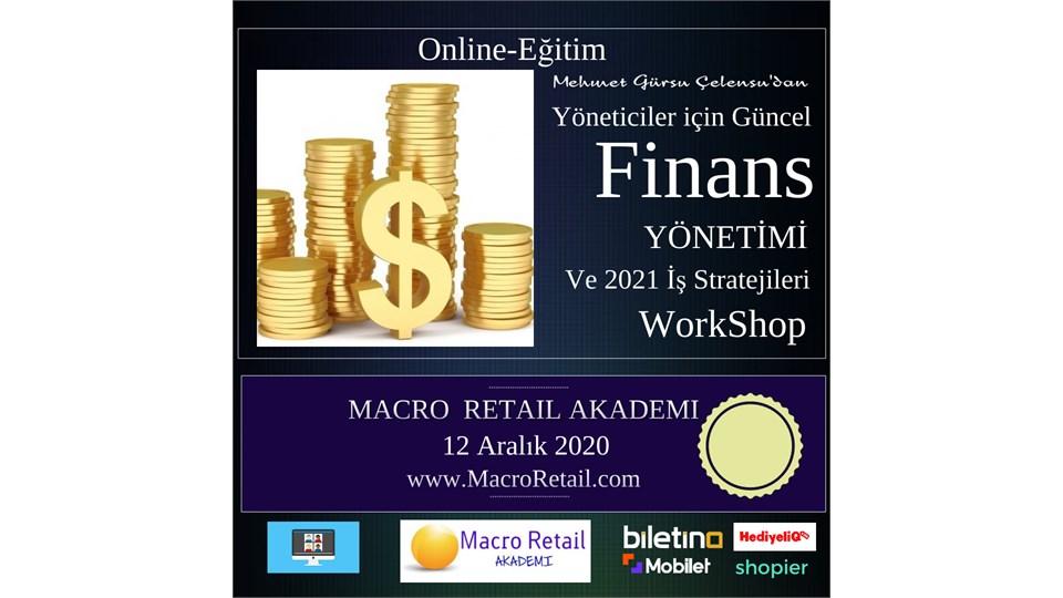 Yöneticiler için Güncel Finans Yönetimi ve 2021 İş Stratejileri (Online ve Canlı Eğitim)