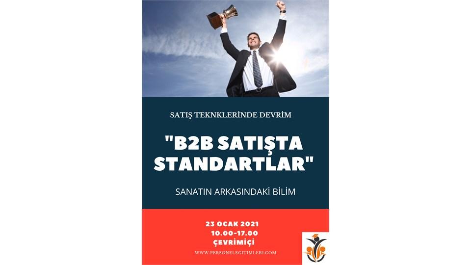 Etkili Satış Teknikleri: B2B Satışta Standartlar