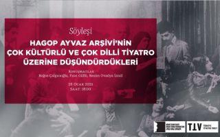 Hagop Ayvaz Arşivi'nin çok kültürlü ve çok dilli tiyatro üzerine düşündürdükleri