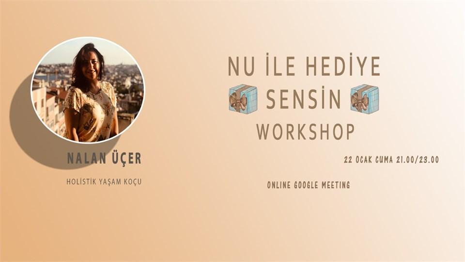 NU ile HEDİYE SENSİN workshop