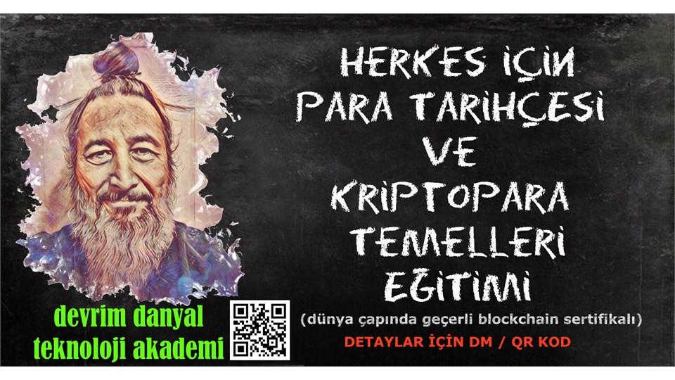 ONLINE SERTİFİKALI - Herkes İçin Para Tarihçesi ve Kriptopara Temelleri Eğitimi - 15 Ocak