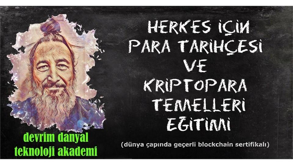 ONLINE SERTİFİKALI - Herkes İçin Para Tarihçesi ve Kriptopara Temelleri Eğitimi - 30 Ocak