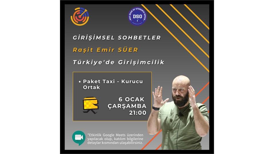 Raşit Emir SÜER ile Türkiye'de Girişimcilik Ekosistemi - Girişimsel Sohbetler