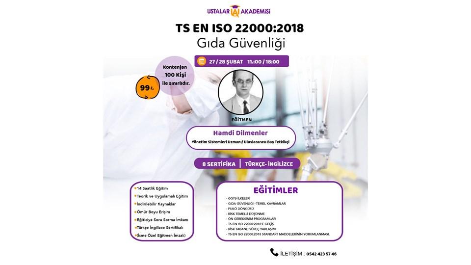 ISO GIDA GÜVENLİĞİ YÖNETİM SİSTEMİ TEMEL EĞİTİMİ ( TS EN 22000: 2018 )