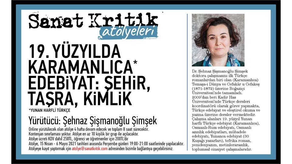 Sanat Kritik-19. Yüzyılda Karamanlıca-Edebiyat-Şehir,Taşra, Kimlik