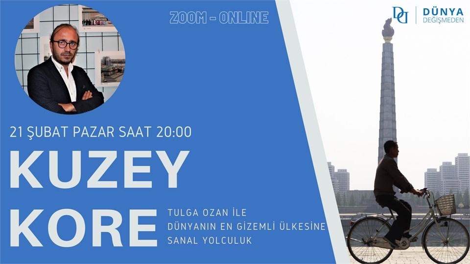 Tulga Ozan ile Dünyanın En Gizemli Ülkesi: Kuzey Kore (Online Gezi)