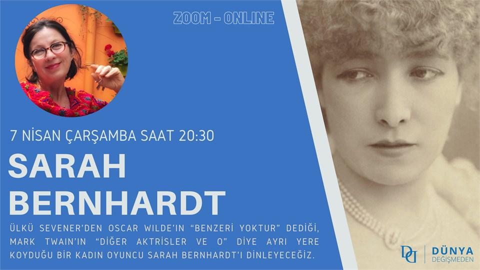 Ülkü Sevener ile Tarih Boyunca Kadın Hikayeleri: Sarah Bernhardt