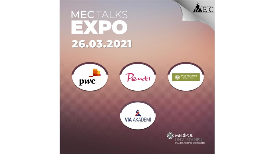 MECTalks EXPO 21' 26 Mart 2021 Oturumu