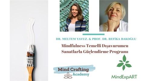 Mindfulness Temelli Dışavurumcu Sanatlarla Güçlendirme Programı - 4 Hafta