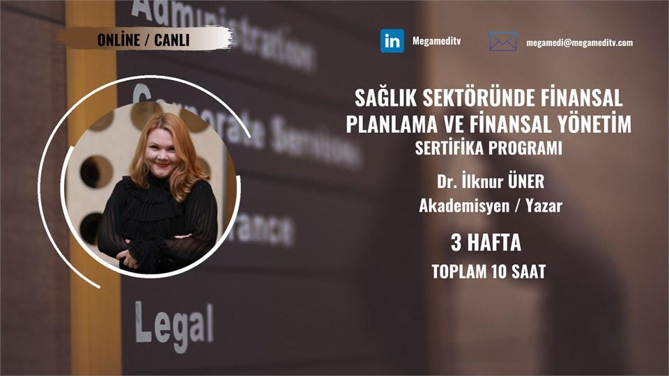 Sağlık Sektöründe Finansal Planlama ve Finansal Yönetim Sertifika Eğitimi